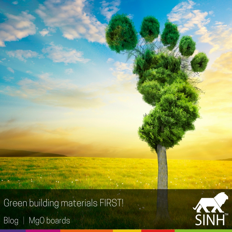 Green building materials FIRST!